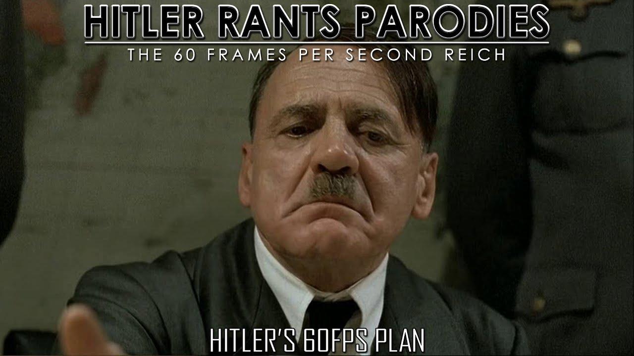Hitler's 60FPS plan