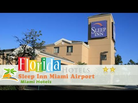 Sleep Inn Miami Airport - Miami Hotels, Florida