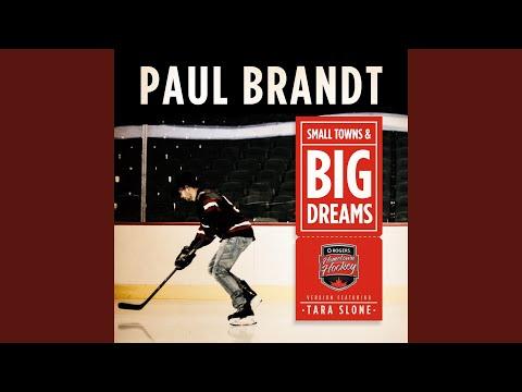Small Towns & Big Dreams (Hometown Hockey Version) (feat. Tara Slone)