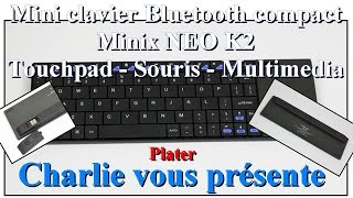 minix neo k2 mini clavier bluetooth compact avec touchpad souris multimedia plater