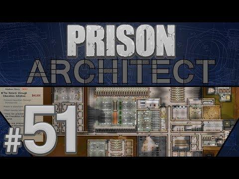 Prison Architect - What a Turnaround! - PART #51