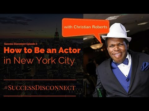 How to Be an Actor in New York City