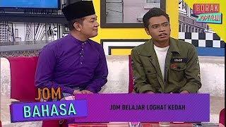 Kelas Bahasa: Loghat Kedah | Borak Kopitiam (9 Ogos 2019)