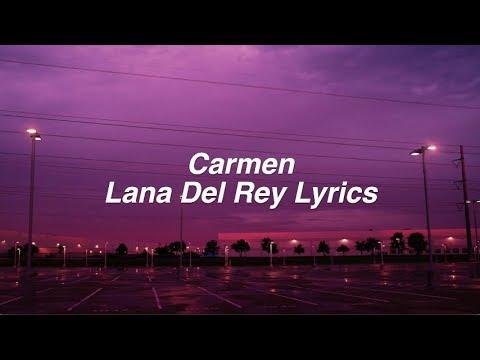 Carmen || Lana Del Rey Lyrics