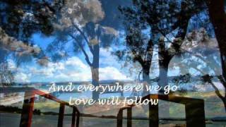 Love Will Follow Lyrics-Kenny Loggins