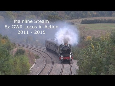Mainline Steam, Ex GWR Locos in Action, 2011 - 2015.
