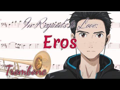 In Regards To Love: Eros - Yuri!!! On Ice (Trombone)
