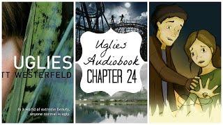 Uglies Audiobook: Chapter TwentyFour