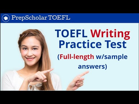 TOEFL Writing Practice Test - Full Test With Answers