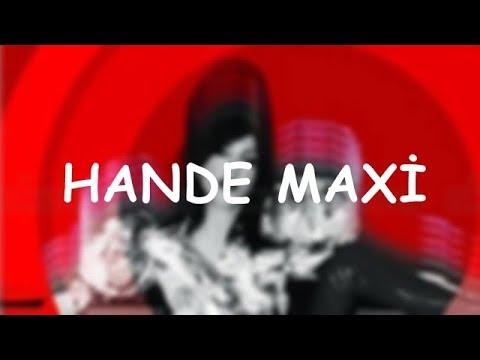 Hande Yener - Hande Maxi | Full Albüm - 6 Şarkı