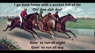 De CAMPTOWN RACES  by Stephen Foster words lyrics best popular old American folk songs