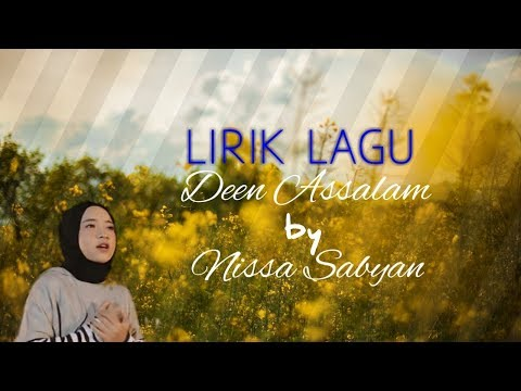Lirik Lagu Deen Assalam By Nissa Sabyan.