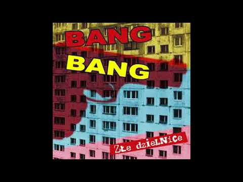 BANG BANG - Punks not dead