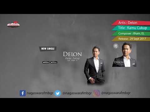 Delon - Kamu Cukup (Official Radio Release)