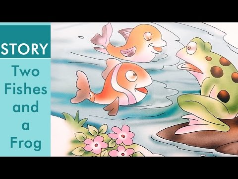 Panchatantra Story Two Fish and a Frog | English Story Book | Your Baby Can  Read Books