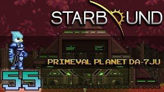 Starbound Roleplay Ep.55 | Primeval Planet DA-7JU