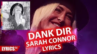Dank Dir LYRICS   Sarah Connor   Lyric & Songtext   Album: Herz Kraft Werke