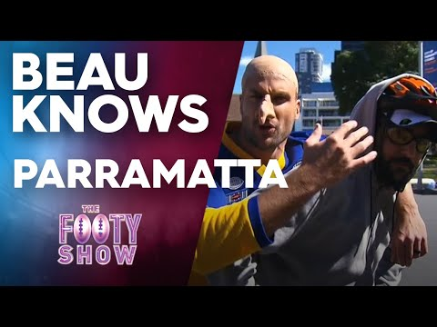 Beau Knows Parramatta | NRL Footy Show