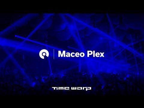 Maceo Plex - Time Warp 2017 (BE-AT.TV)