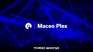 Maceo Plex - Time Warp 2017 (BE-AT.TV)