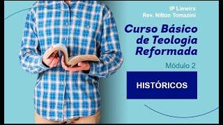 Curso Básico de Teologia Reformada - IP Limeira - 2 Reis (Vídeo)