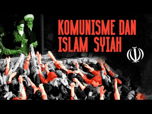 Komunisme dan Islam Syiah | Revolusi Iran 1979