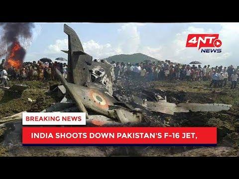 India Shot Down One Pakistan Air Force Plane F-16   4NT News