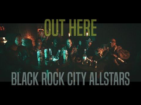 Black Rock City Allstars - Out Here