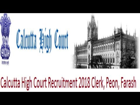 Calcutta High Court Recruitment 2018 Clerk, Peon, Farash 50 Post|Calcutta High Court vacancy 2018