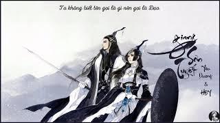 Vietsub || Giang Sơn Tuyết - Yêu Dương & Hoàng Thi Phù HBY | 江山雪 - 妖扬 & 黄诗扶HBY