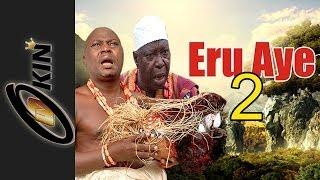 ERU AYE Part 2 Latest nollywood movie 2014
