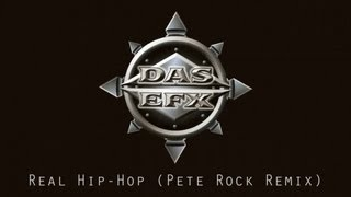 Das EFX - Real Hip-Hop (Pete Rock Remix)