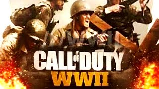Call of Duty: WORLD WAR 2 LEAKED! First Images and Photos! Coming in 2017 on PS4, Xbox One and PC