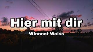 Wincent Weiss - Hier mit dir (Lyrics)