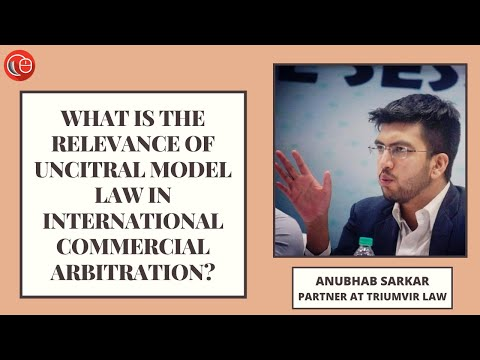 What is the relevance of UNCITRAL Model Law in international commercial arbitration?