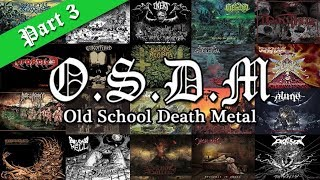 New Old School Death Metal (Part 3)   New Bands