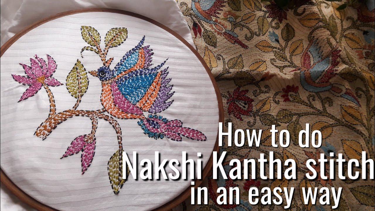 How To Do Nakshi Kantha Stitch Easily Kantha Stitch Design For