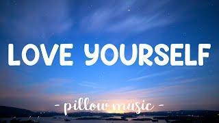 Love Yourself - Justin Bieber (Lyrics) 🎵