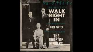 The Rooftop Singers - Walk Right In.