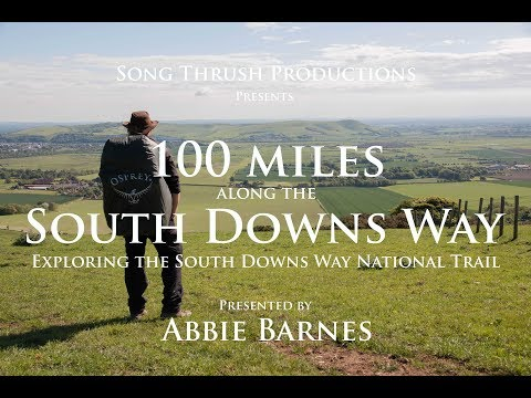 100 Miles Along The South Downs Way - Exploring The South Downs Way National Trail