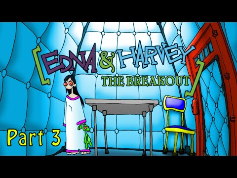 Edna and Harvey The breakout - Part 3  