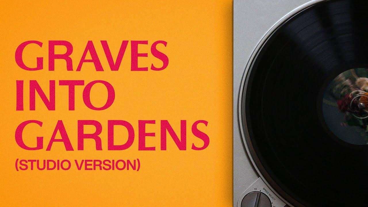 Graves Into Gardens | Studio Version | Elevation Worship