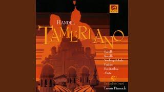 Tamerlano - Act 1: Aria: Forte e lieto a morte