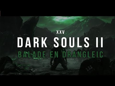 Darks souls II # 25 : Ôh Mélinda.