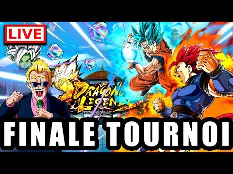 🔴 Finale Tournoi [FR] DRAGON BALL LEGENDS