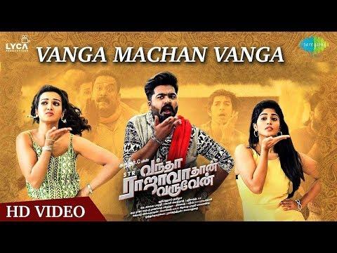 Vanga Machan Vanga | song | Vantha Rajavathaan Varuven | Hiphop Tamizha | Sundar C | LYCA Mp3