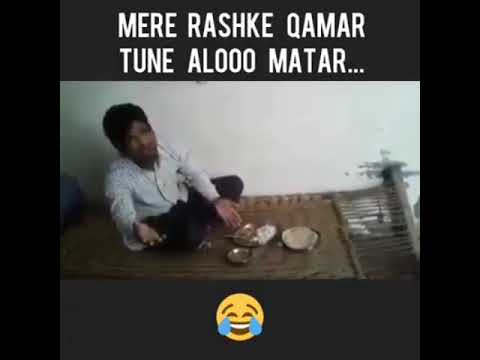 Mere Rashke Kamar With Aloo Matar ~ Very Inspiring Song