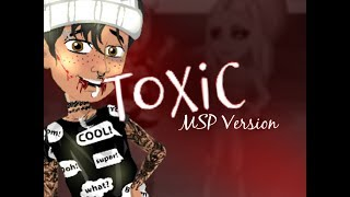 Toxic || MSP Version