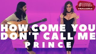 How Come You Don't Call Me (Prince Cover) | #CouchCovers