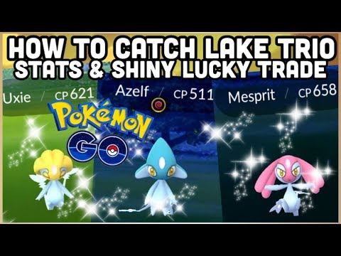 HOW TO CATCH AZELF, MESPRIT & UXIE IN POKEMON GO | ACCIDENTAL GEN 4 RELEASE | SHINY LUCKY TRADE